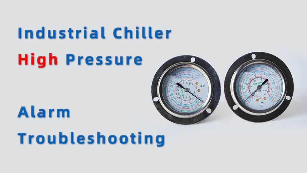 industrial chiller high pressure alarm troubleshooting