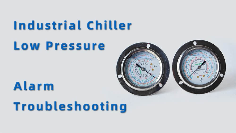 industrial chiller low pressure alarm troubleshooting